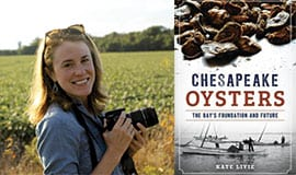 Chesapeake Oysters Book Author Kate Livie.